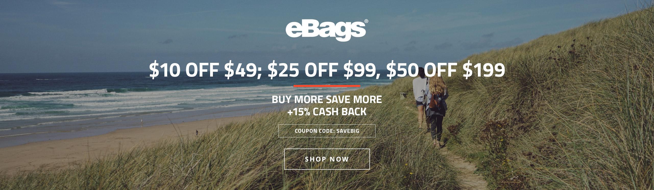 eBags (15%) Buy More Save More