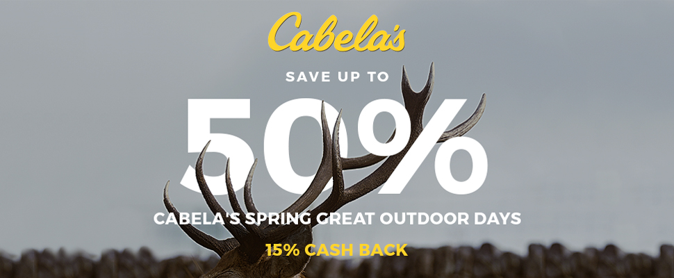 Cabela's Save up to 50% at Cabela's Spring Great Outdoor Days +15% Cash Back